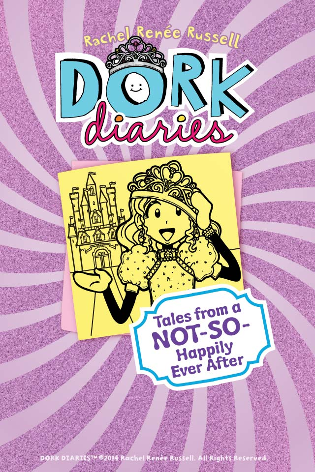 Tales From A Not So Happily Ever After Wallpaper Dork Diaries